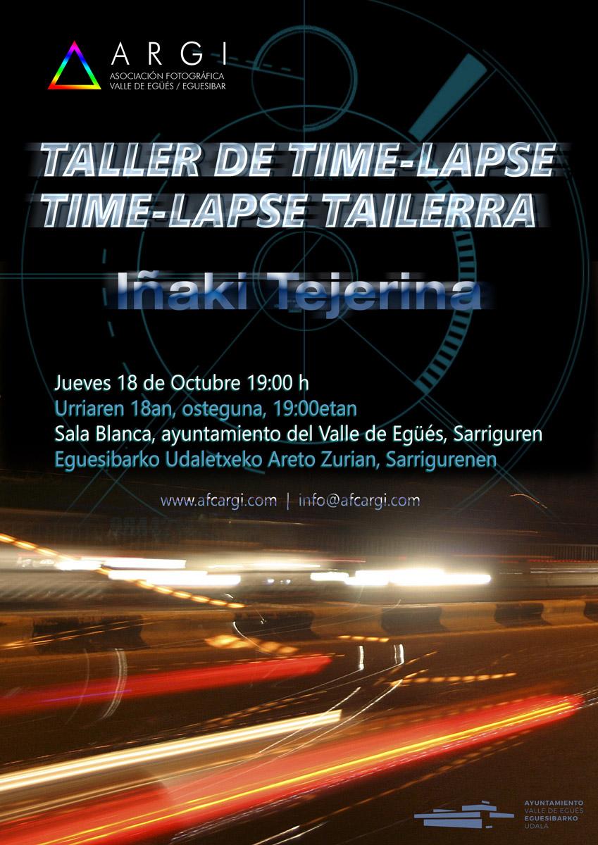 TALLER DE TIME-LAPSE / TIME-LAPSE TAILERRA Impartido por IÑAKI TEJERINA